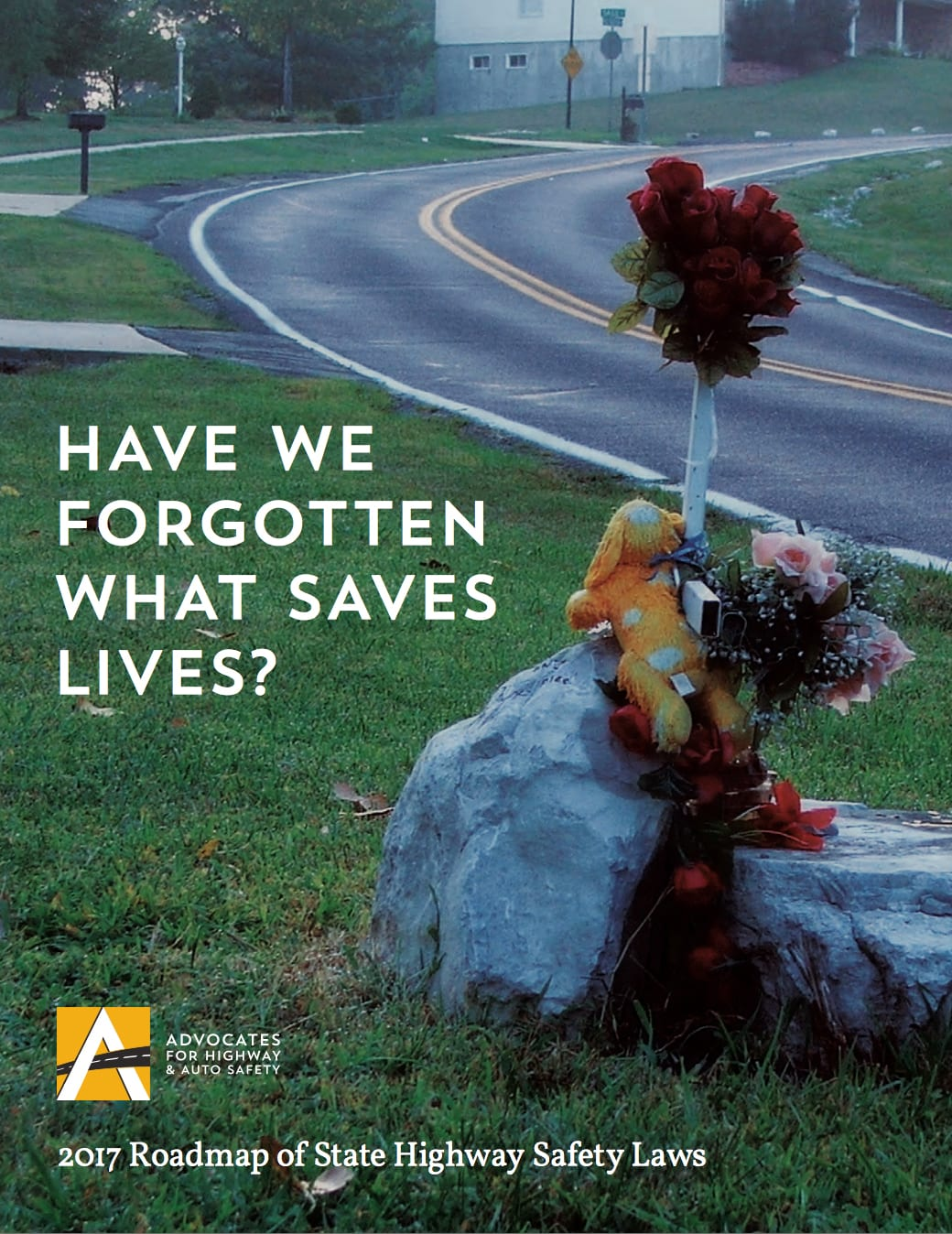 Roadmap reports Advocates for Highway and Auto Safety – Roadmap of